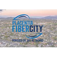 Placentia fibercity set to launch